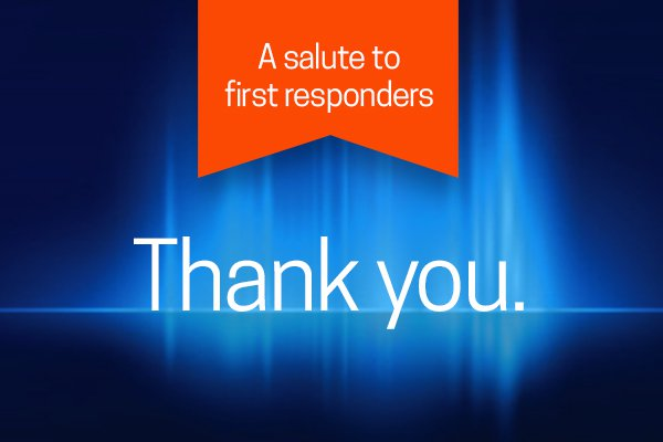 "An image shows ""thank you"" in connection with our Salute to First Responders."