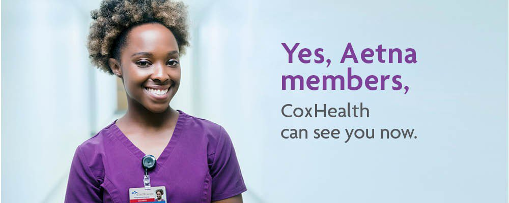 """A CoxHealth nurse smiles next to text that says """"Yes, Aetna members, CoxHealth can see you now."""""""